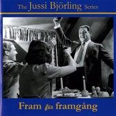 The Jussi Bjorling Series: Fram för Framgång (Film & Radio Recordings, 1937-1960) by Jussi Bjorling