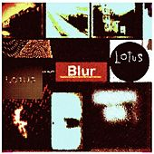 Blur by LOTUS