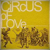 Circus of Love by Benjamin Dunn And Friends