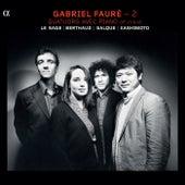 Fauré: 2 (Quatuors avec piano, Op. 15 & 45) by Eric Le Sage