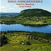 Bergs Sommarensemble by Various Artists