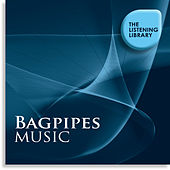 Bagpipes Music - The Listening Library by Various Artists
