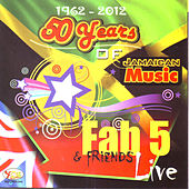 50 Years of Jamaican Music 1962 - 2012 by Fab 5