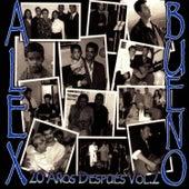 20 Anos Despues Vol. 2 by Alex Bueno