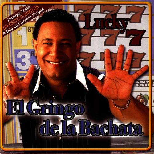 Lucky 7 by El Gringo De La Bachata
