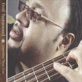 Something About Love by Fred Hammond
