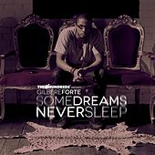Some Dreams Never Sleep - EP by Gilbere Forte