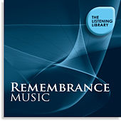 Remembrance Music - The Listening Library by Various Artists