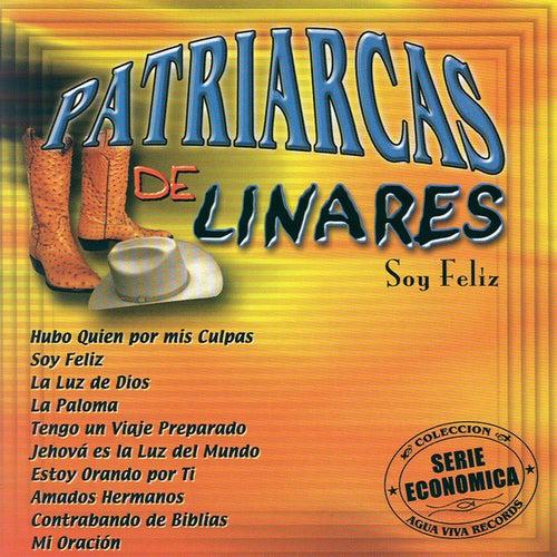 Soy Feliz by Patriarcas De Linares