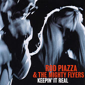 Keepin' It Real by Rod Piazza & The Mighty Flyers