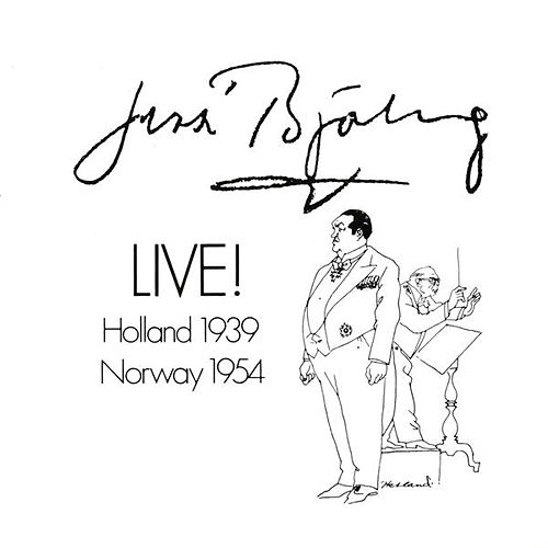 Jussi Bjorling Live! (1939, 1954) by Jussi Bjorling