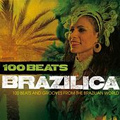 100 Beats: Brazilica by Various Artists