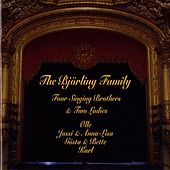 The Björling Family: Four Singing Bothers & Two Ladies (1920-1971) by Various Artists