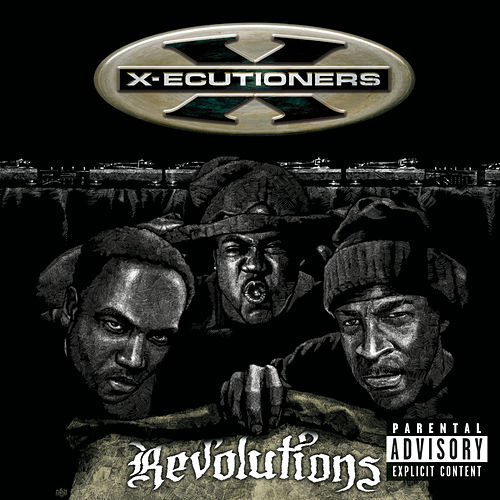 Revolutions by The X-Ecutioners
