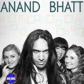 Anand Bhatt by Anand Bhatt