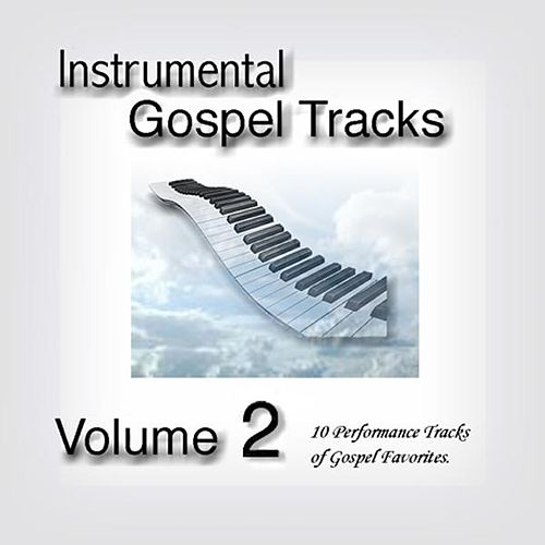 Instrumental Gospel Tracks Vol. 2 by Fruition Music Inc.