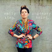 Ordinary Heart - Single by Emily King