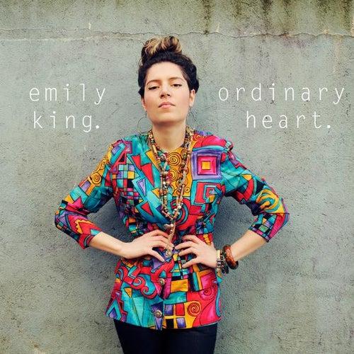 Ordinary Heart - Single by Emily King