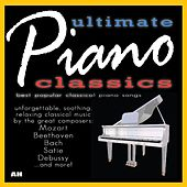 100 Ultimate Piano Classics: Best Popular Songs and Unforgettable Soothing Solo Relaxing Classical Music by 100 Piano Classics