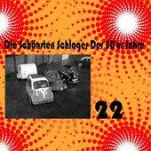 Die Schönsten Schlager Der 50'er Jahre, Vol. 22 by Various Artists