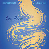 One River by Benjy Wertheimer
