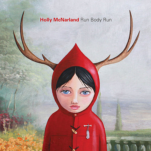 Run Body Run by Holly McNarland