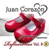 Reflexiones Vol. 8 Zapatos Nuevos by Juan Corazón
