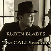 The Cali Sessions by Ruben Blades