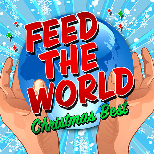 Feed the World - Christmas Best by Various Artists