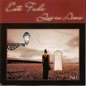 Este Fado Que Eu Amo Vol. I by Various Artists