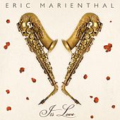 It's Love von Eric Marienthal