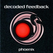 Phoenix by Decoded Feedback