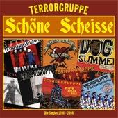 Schöne Scheisse by Terrorgruppe