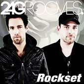 Rockset by 2-4 Grooves