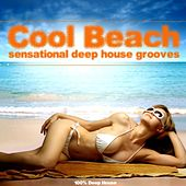 Cool Beach (Sensational Deep House Grooves) by Various Artists