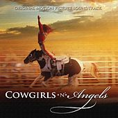 Cowgirls n Angels (Original Motion Picture Soundtrack) by Various Artists