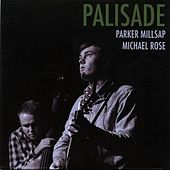 Palisade by Parker Millsap