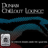 Punjabi Chillout Lounge by Various Artists