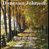 Road to Home by Donovan Johnson