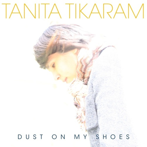 Dust On My Shoes by Tanita Tikaram