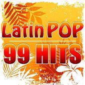 Latin Pop - 99 Hits by CDM Latin Project