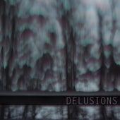 Delusions by Indigo
