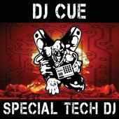 Special Tech DJ by DJ Cue