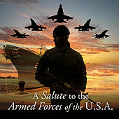 A Salute to the Armed Forces of the U.S.A. by Various Artists