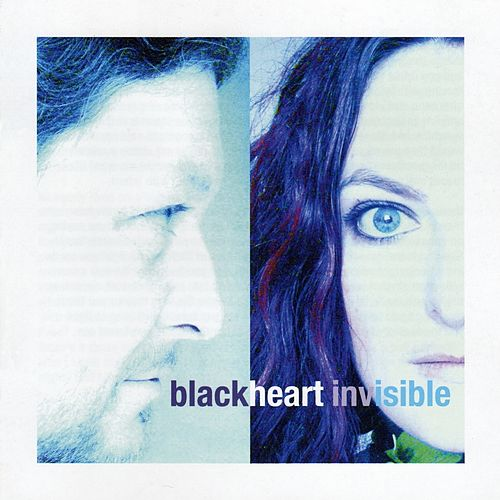 Invisible by Blackheart
