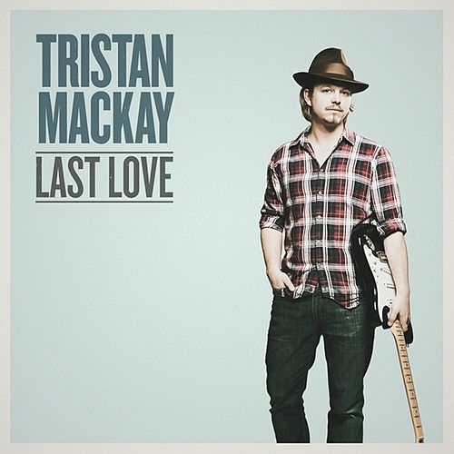 Last Love by Tristan Mackay