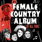 The # 1 Female Country Album of All Time von Various Artists