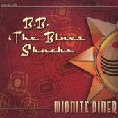 Midnite Diner by B.B. & The Blues Shacks