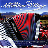 Scottish Accordion Kings by Various Artists
