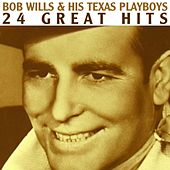 24 Great Hits by Bob Wills & His Texas Playboys